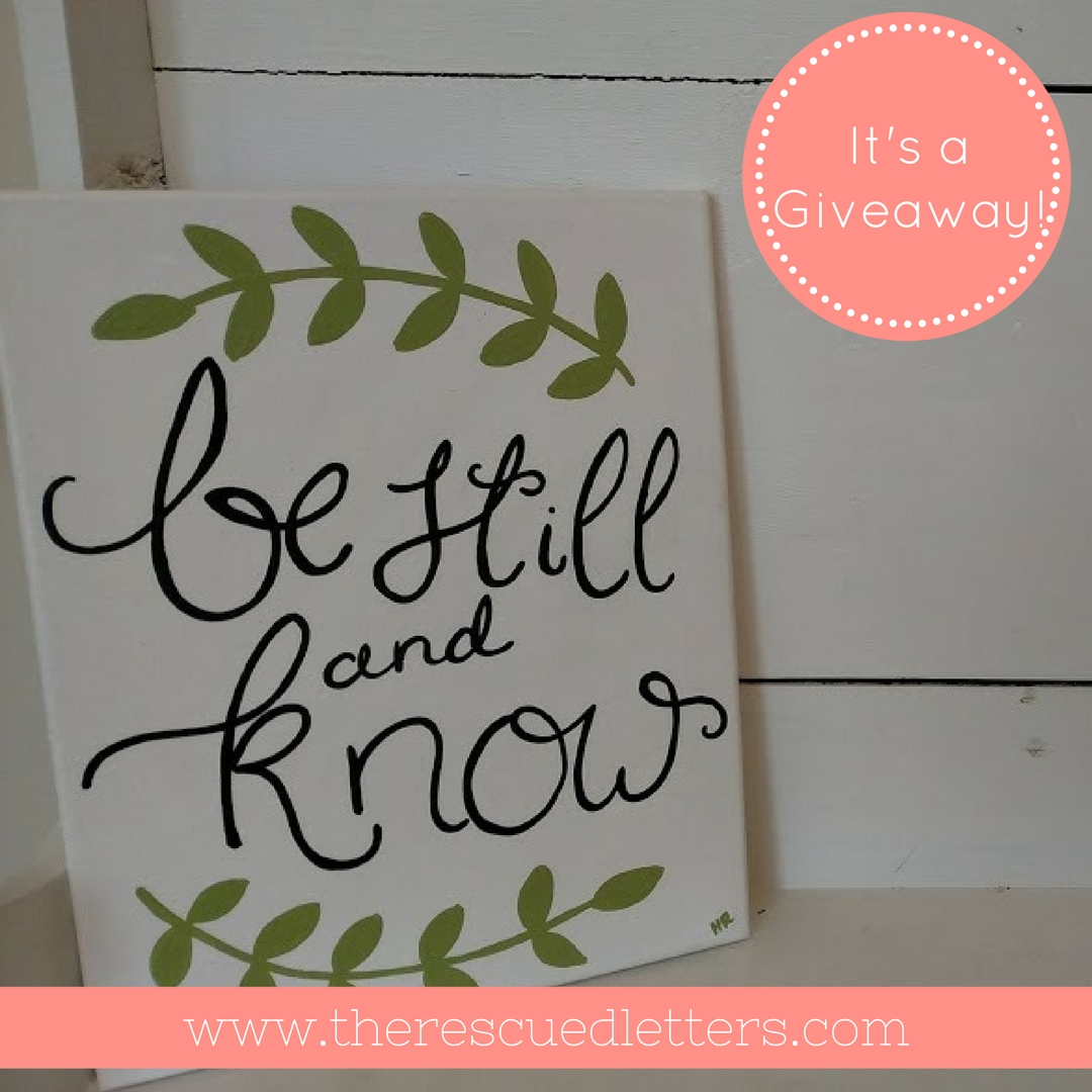 Be Still and Know Giveaway   www.therescuedletters.com