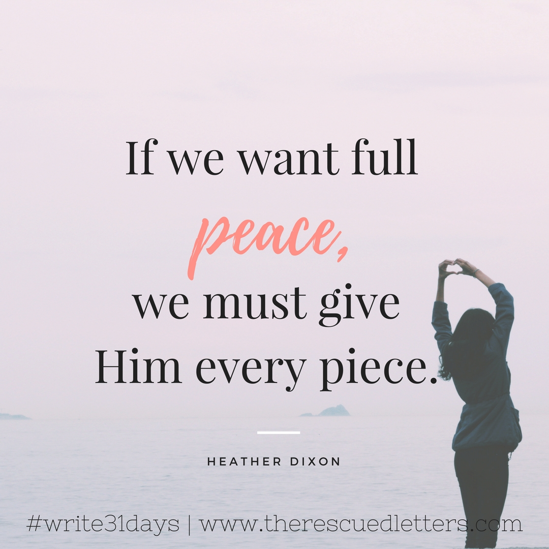 If we want full peace - IG - www.therescuedletters.com