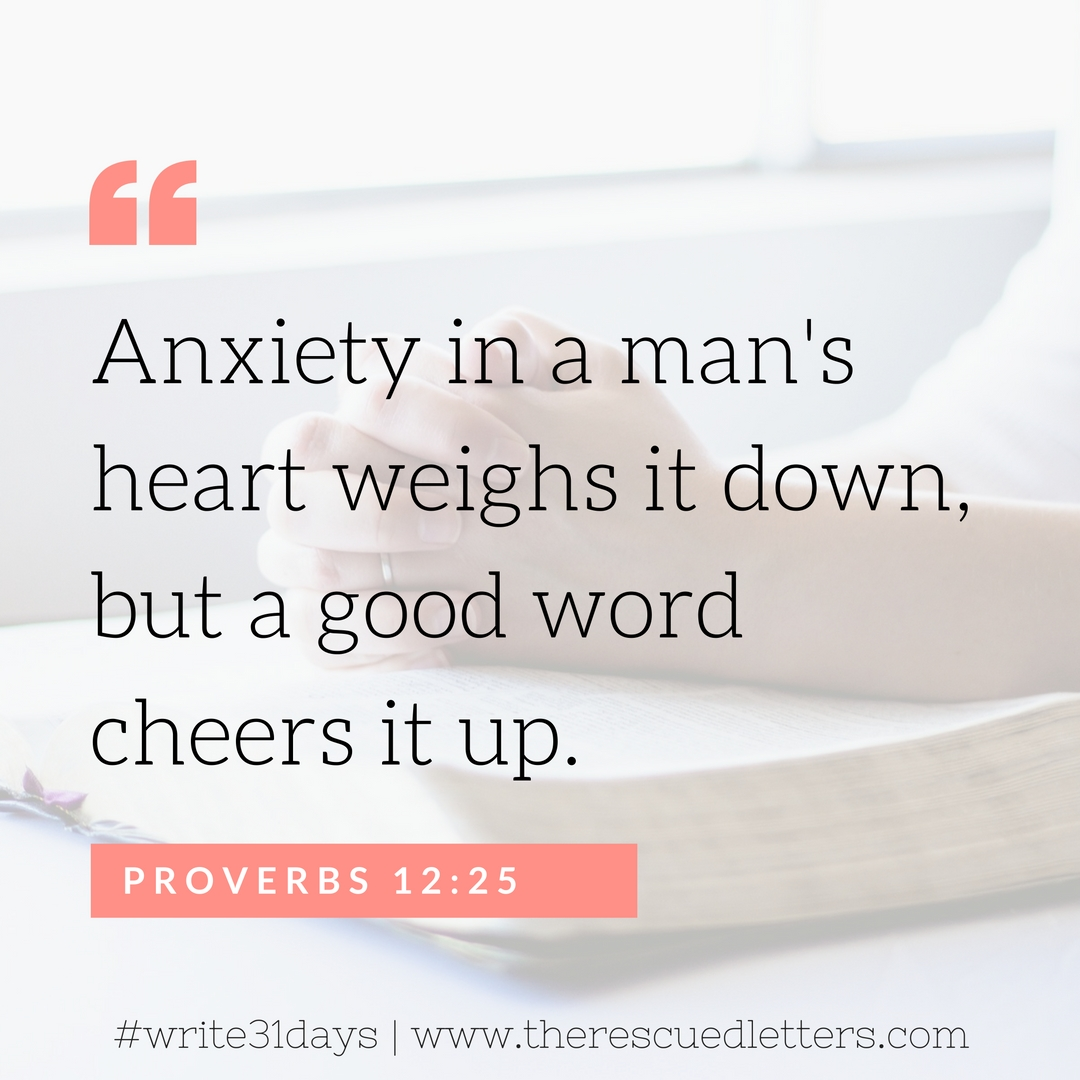 Proverbs 12:25 - IG | www.therescuedletters.com