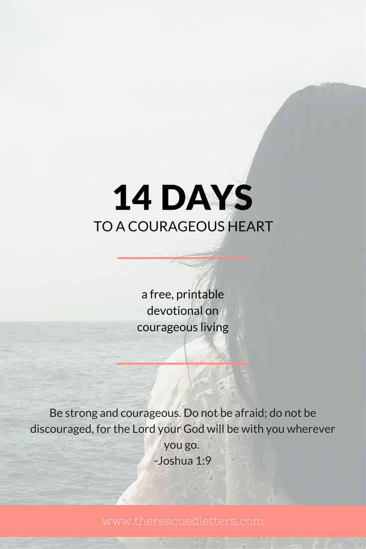 14 Days to a Courageous Heart | Pinterest | www.therescuedletters.com