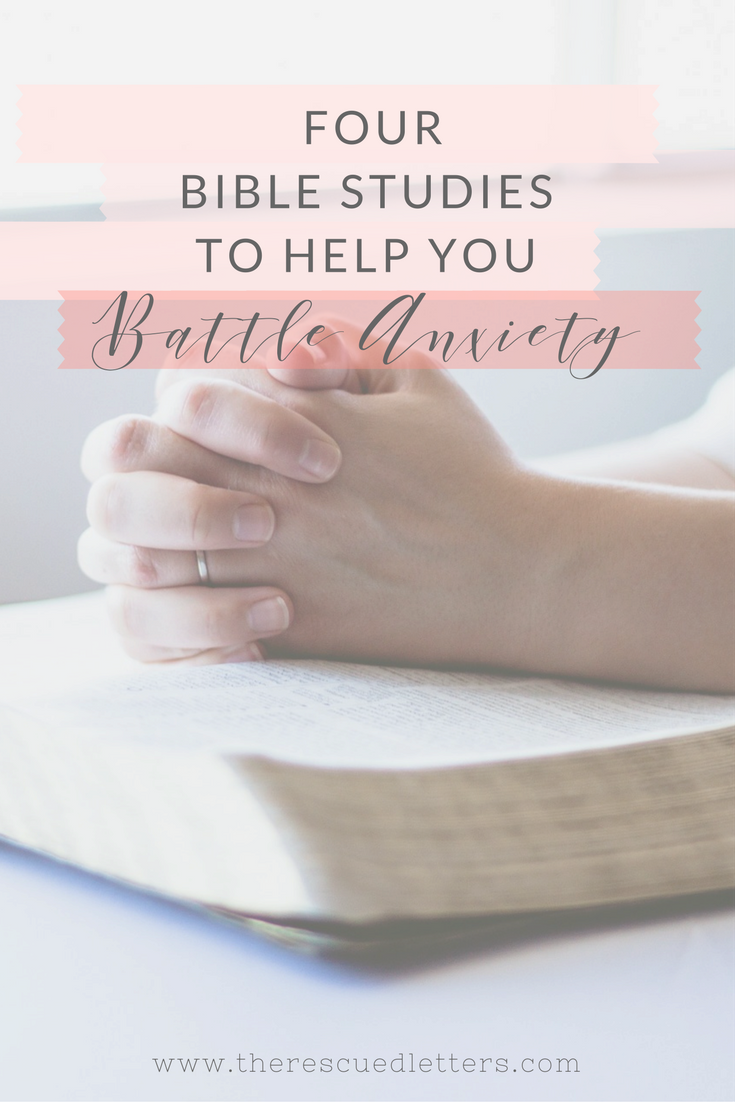 Four Bible Studies to Help You Battle Anxiety | When it comes to battling anxiety, the deeper I go into God's Word the easier it is to swing the sword. An in-depth Bible study might be just what you need to go from victim to victor. I have personally completed all of these studies and each one of them helped me step forward in my faith and live more courageously. | #biblestudy #anxiety #bethmoore #priscillashirer #readystudy | www.therescuedletters.com