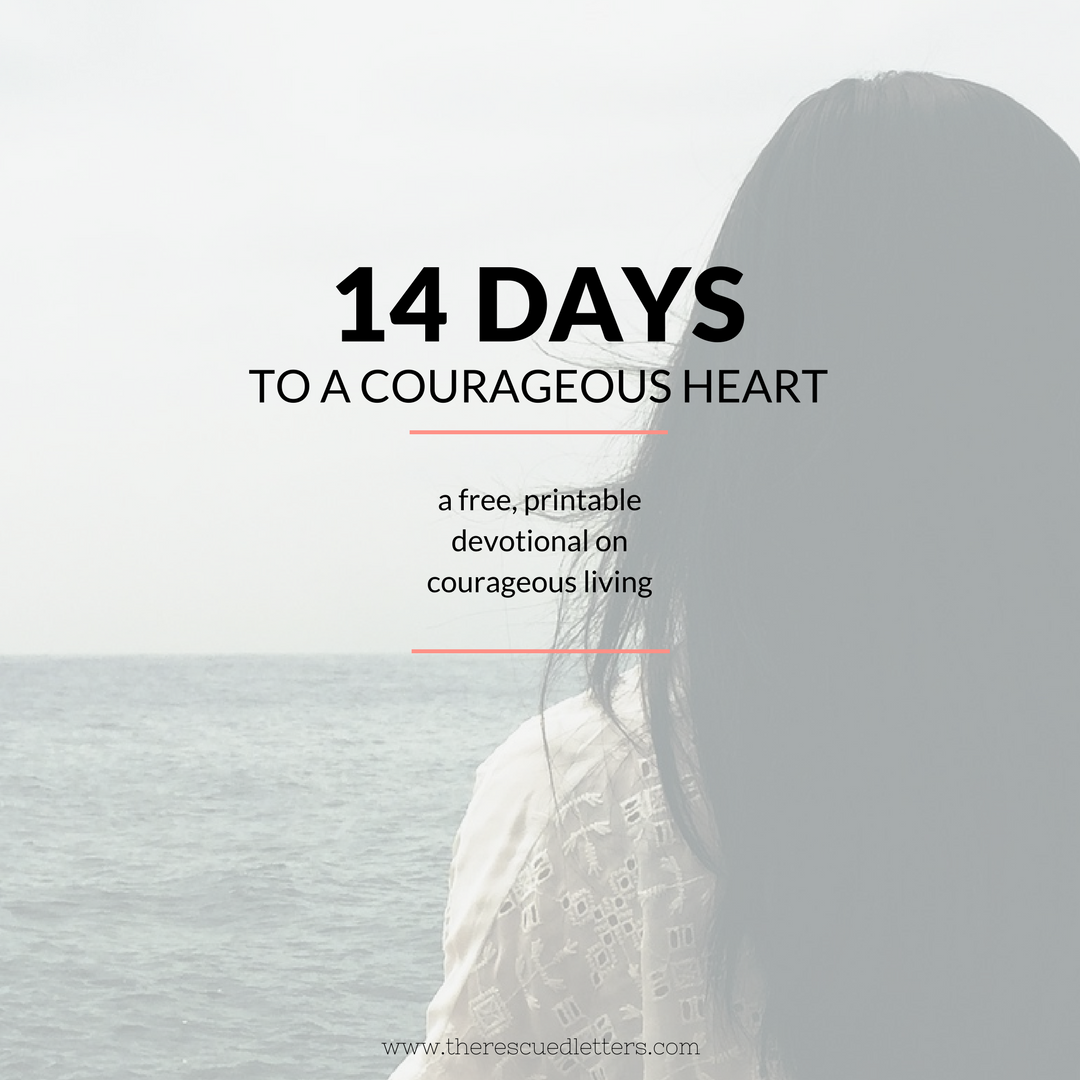 14 Days to a Courageous Heart | Instagram | www.therescuedletters.com