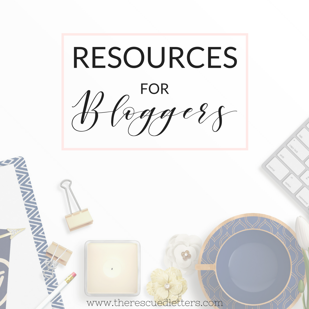 Resources for Bloggers | www.therescuedletters.com
