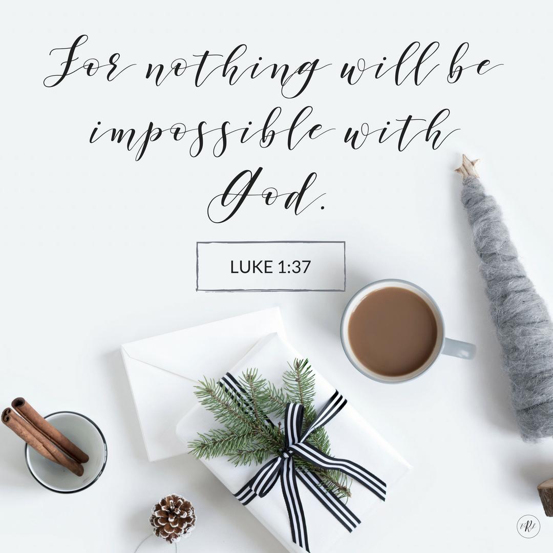 Luke 1:37 | www.therescuedletters.com