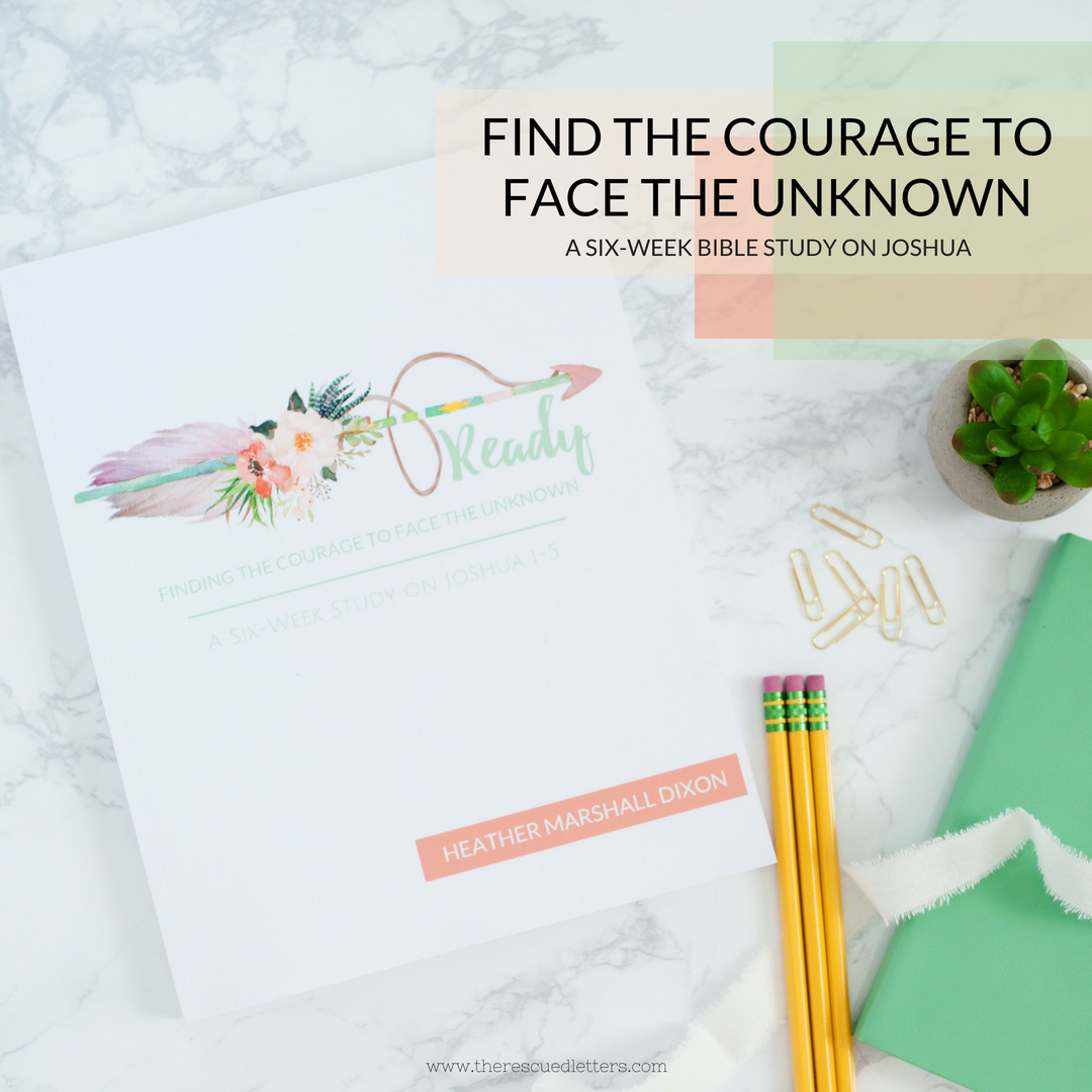 Ready Study | Finding the Courage to Face the Unknown | www.therescuedletters.com