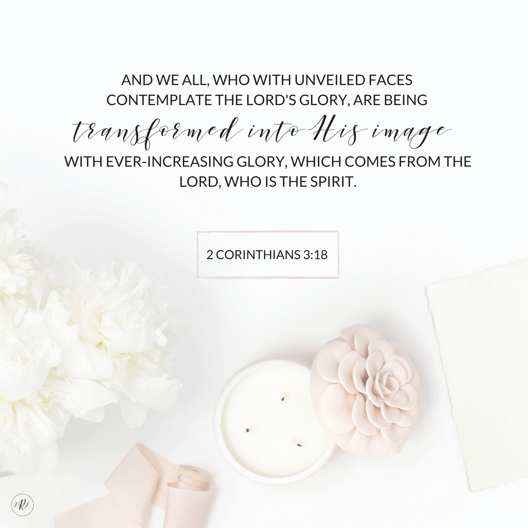 2 Corinthians 3:18 | www.therescuedletters.com