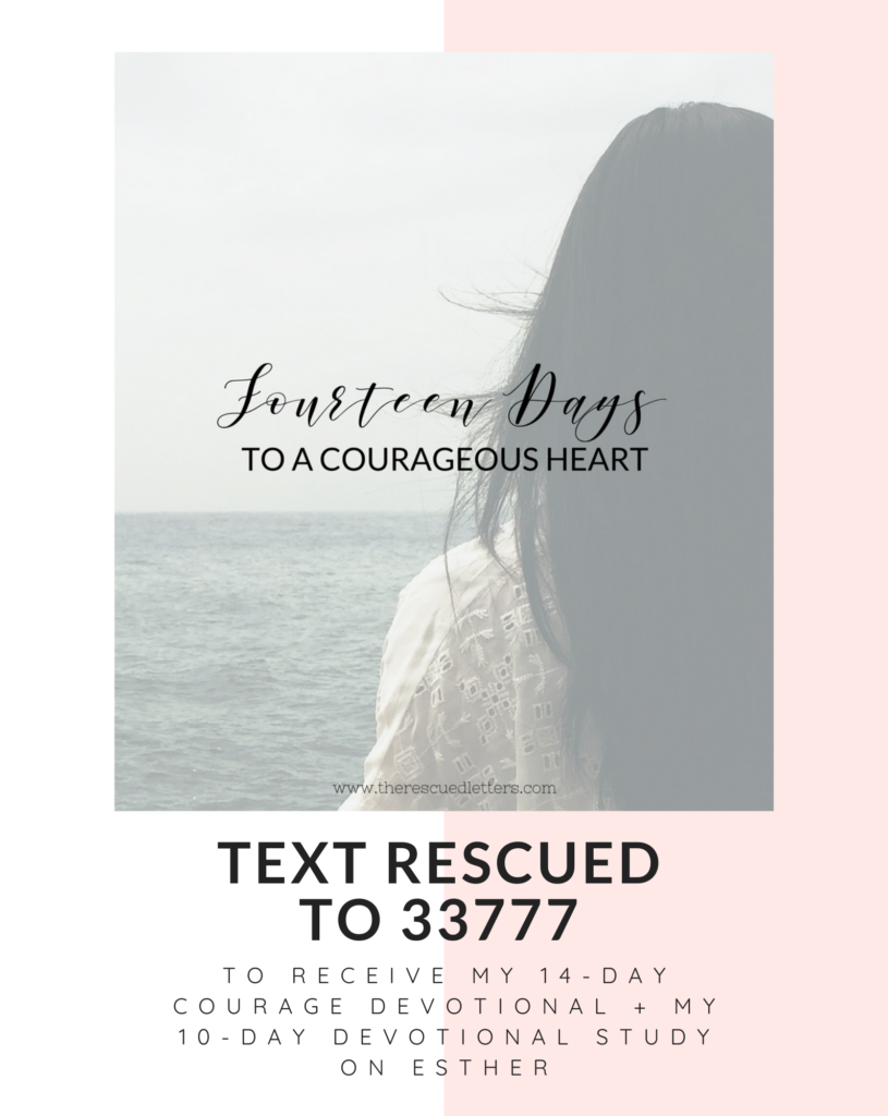 Text RESCUED to 33777 to receive my 14-day courage devotional + my 10-day devotional study on Esther #biblestudy #devotional #courageousfaith | www.therescuedletters.com
